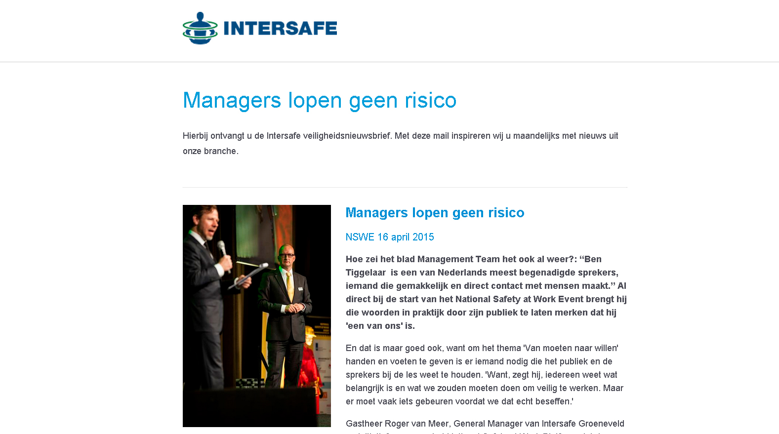 Managers lopen geen risico