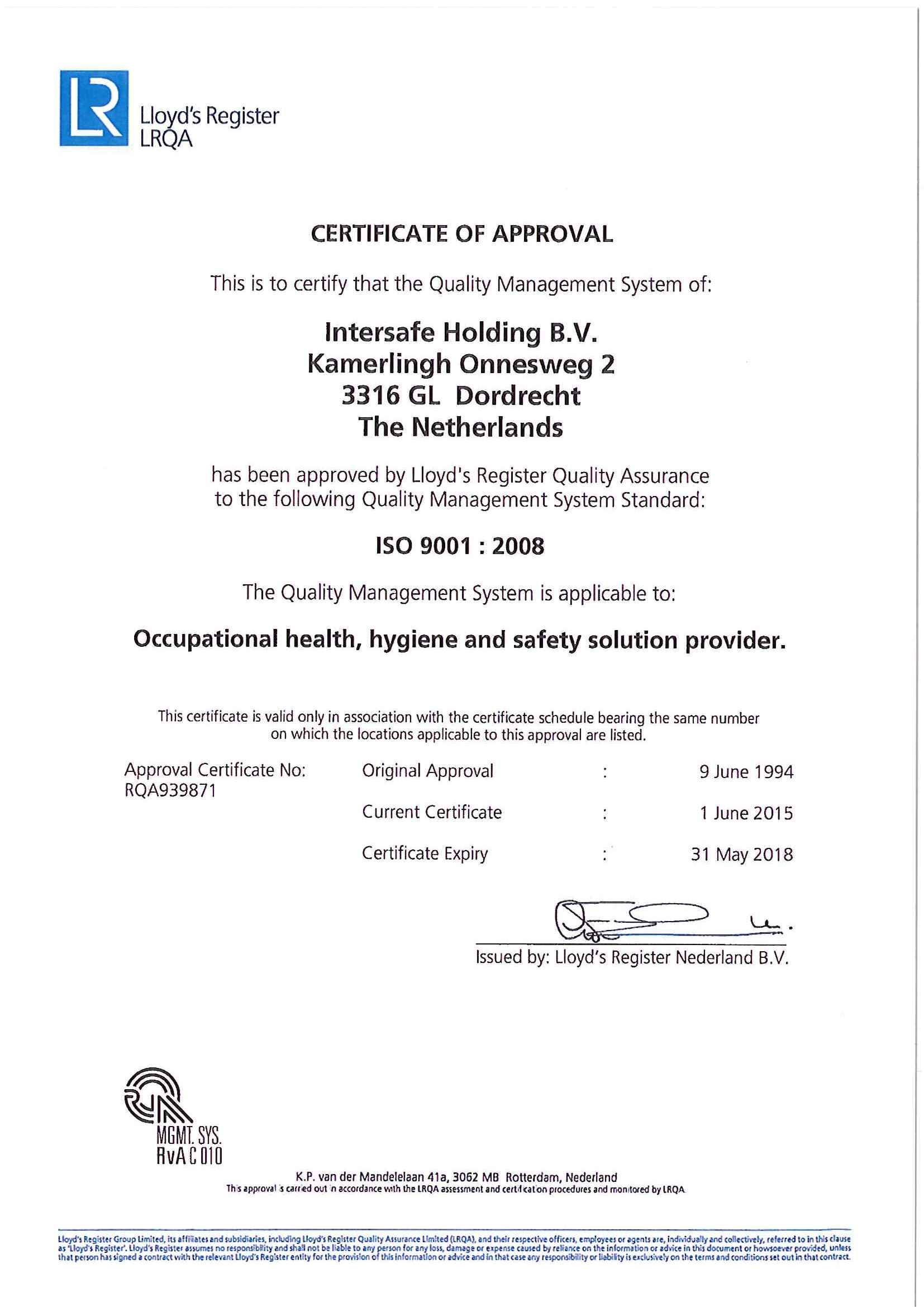 Work safe Feel safe with ISO 9001:2008